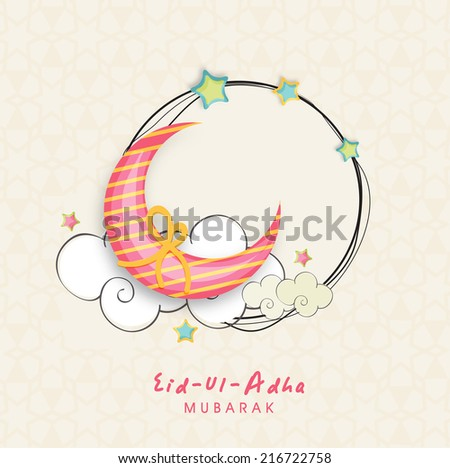 Beautiful moon knotted with circle frame decorated by stars and cloud, creative greeting card design for Muslim community festival Eid-Ul-Adha celebrations.  - stock vector