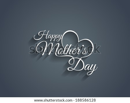 Beautiful mother's day text design. - stock vector