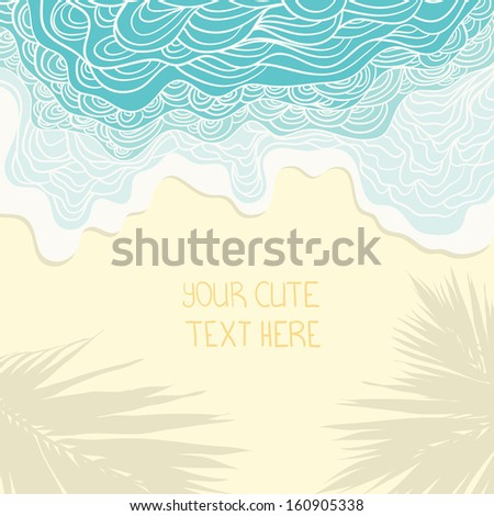 Beautiful paradise picture with sand, palm leaves shadow on the beach, blue ocean and place for your text. Perfect travel card design. Cute fully editable vacation and recreation design.  - stock vector