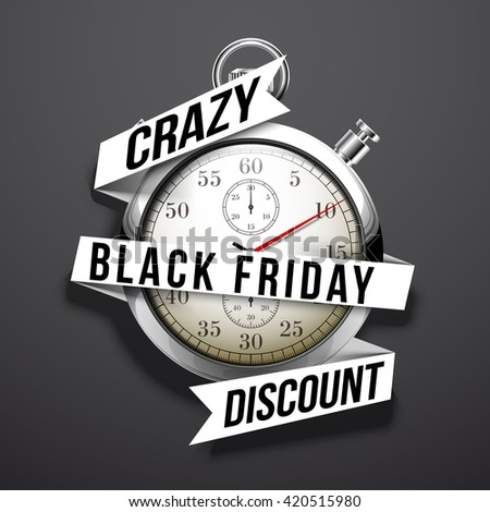 Beautiful realistic vector illustration of shiny chrome stopwatch isolated on dark background. an inscription on a flat white paper tape: black friday, crazy discount - stock vector