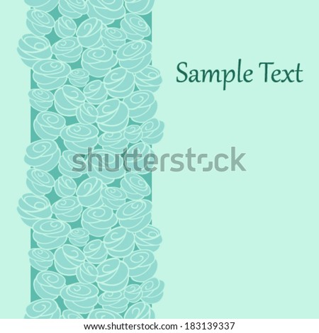 Beautiful romantic card with turquoise roses. Background and with place for text/