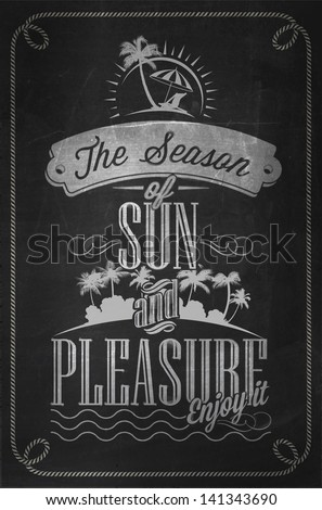 Beautiful Seaside View Poster With Typography. Vector Background On Chalkboard - stock vector