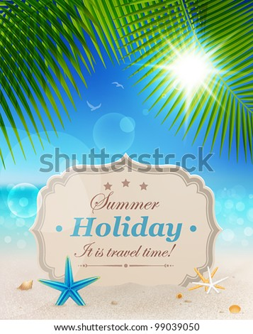 Beautiful seaside view with vintage greeting card, sand and palm leaves. Summer holiday vector background. - stock vector