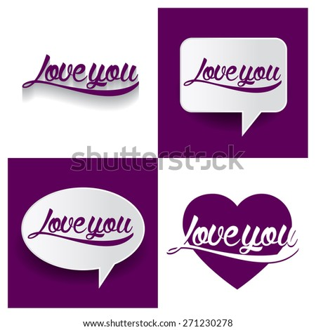 Beautiful set of I Love You Hand lettering handmade vector calligraphy purple background set. vector call out I Love You  letter. heart shape I Love You text. Valentine Day typography - stock vector