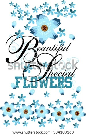 Beautiful special flowers. graphic design for t-shirt - stock vector