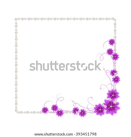 Beautiful square frame with violet mallow flowers and pearls isolated on white background for greeting card or invitation design. - stock vector