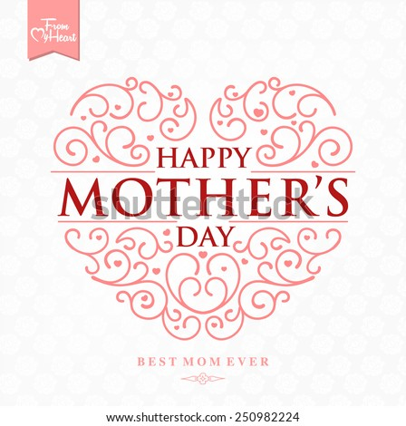 Beautiful Typographical Background With Hand Drawn Heart For Mother's Day