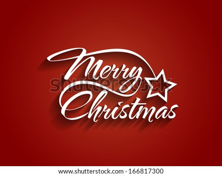 Beautiful typography of Merry Christmas with a star. vector illustration - stock vector