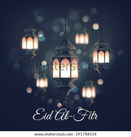 Beautiful vector illustration or greeting card template on Eid Al-Fitr muslim religious holiday with lanterns on blurred lights background. Feast of Breaking the Fast festive background - stock vector
