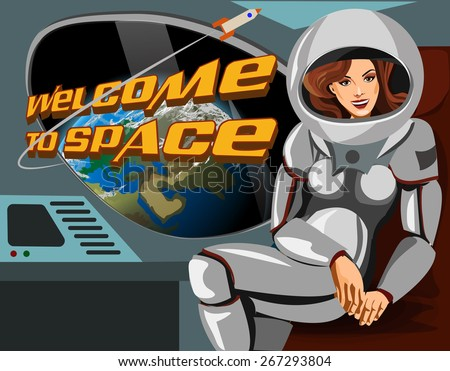 Beautiful woman astronaut in a spacesuit sitting   spaceship. Welcome to space. - stock vector