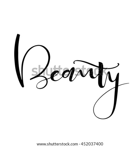 Beauty Word Ink Illustration Hand Drawn Lettering Element For Your Design Isolated