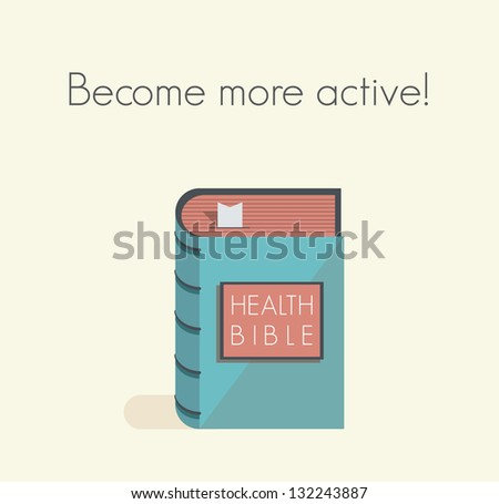 Become more active! Health bible with healthy lifestyle commandments and rules.
