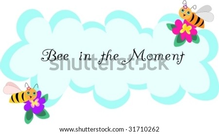 Bee in the Moment Vector