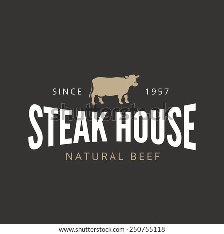 Beef Steak Logo Vintage Retro Label design vector template. BBQ Grill Restaurant Bar Cafe Badge Stamp Logotype concept. Cow silhouette icon. - stock vector