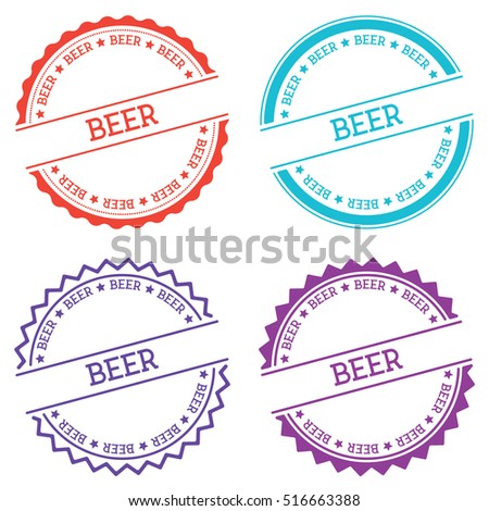 Beer badge isolated on white background. Flat style round label with text. Circular emblem vector illustration.