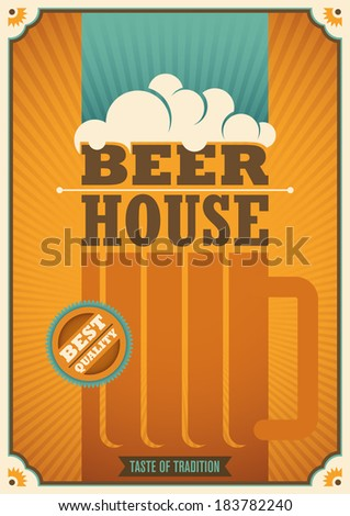 Beer house poster with retro design. Vector illustration. - stock vector