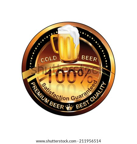 Beer label / rubber / stamp -brown vector illustration. Printable beer vector - cold beer - premium beer - best quality - satisfaction guaranteed. CMYK ; all separated layers - stock vector