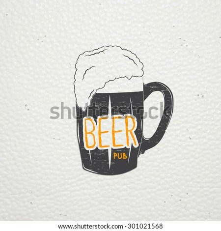 Beer pub. Brewing old school of vintage label. Old retro vintage grunge. Scratched, damaged, dirty effect. Typographic labels, stickers, logos and badges. Flat vector illustration - stock vector