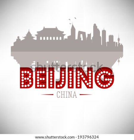Beijing China, Skyline Design, vector illustration. Typographic design with reflection.