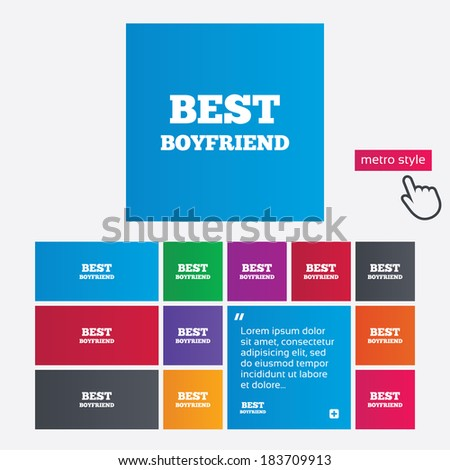 Best boyfriend sign icon. Award symbol. Metro style buttons. Modern interface website buttons with hand cursor pointer. Vector