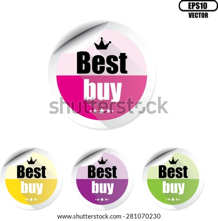 Best buy colorful stickers, label, tag, sign and icon with stars and crown on white background - Vector illustration. - stock vector