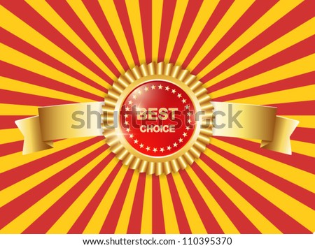 best choice award label medals signs with ribbons on bright background - stock vector