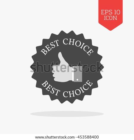 Best choice concept icon. Flat design gray color symbol. Modern UI web navigation, sign. Illustration element - stock vector