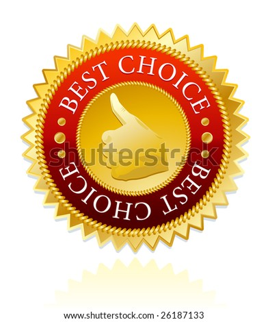 best choice label golden version. - stock vector
