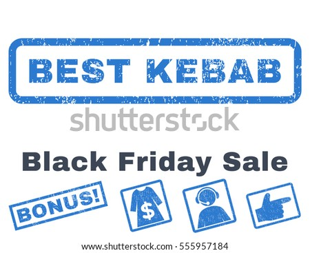 Best Kebab rubber seal stamp watermark with additional banners for Black Friday sales. Vector smooth blue stickers. Caption inside rectangular banner with grunge design and dust texture.