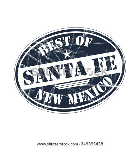 Best of Santa Fe grunge rubber stamp against white background