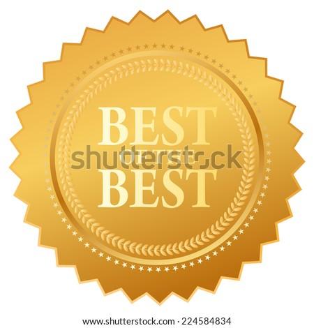 Best of the best label - stock vector