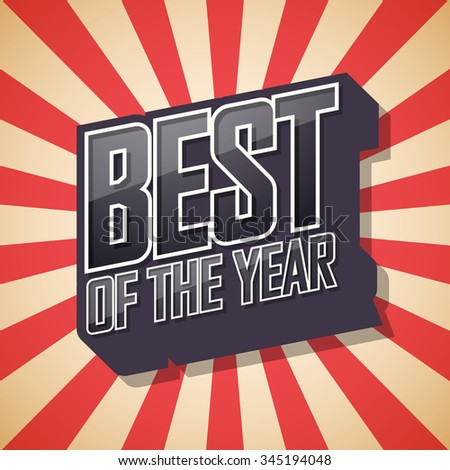 Best of the year. Poster Comic Speech Bubble. Vector illustration. - stock vector