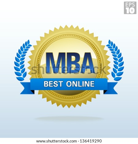 Best Online Master of Business Administration Gold Seal - stock vector