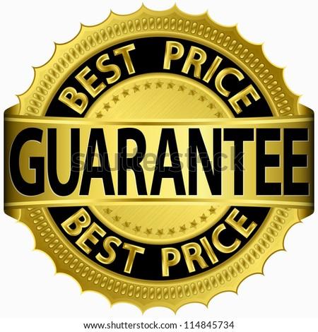Best price guarantee golden label, vector illustration - stock vector