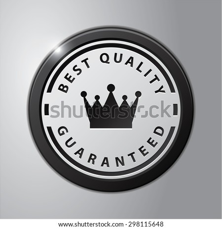 Best quality guaranteed - stock vector
