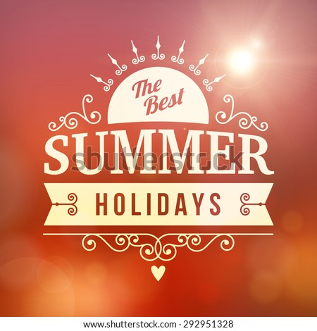 best Summer holidays curl sun poster on sunset blurred vector background - stock vector