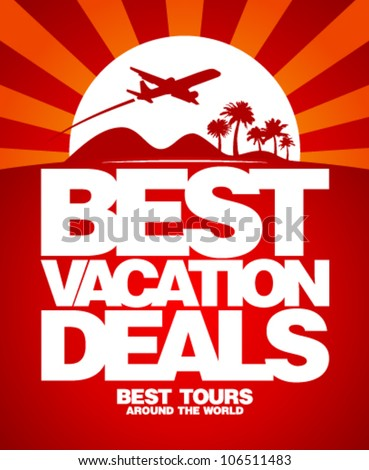 Best vacation deals advertising design template