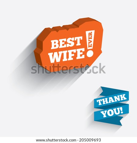 Best wife ever sign icon. Award symbol. Exclamation mark. White icon on orange 3D piece of wall. Carved in stone with long flat shadow. Vector