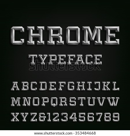 Beveled Chrome Alphabet Vector Font. Type letters, numbers and symbols. Chrome effect letters on the dark background. Vector typeset for headlines, posters etc. - stock vector