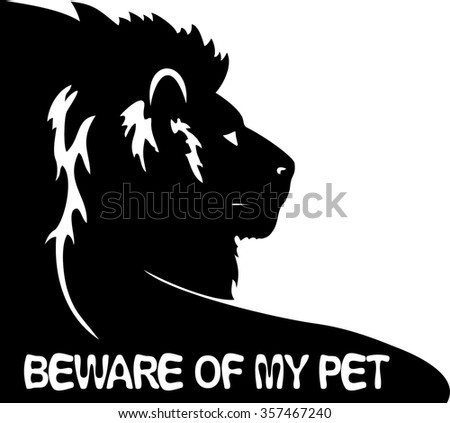 beware of my pet sticker, with silhouette of lion head and paw. - stock vector