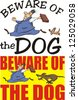 beware of the dog - warning sign - stock vector