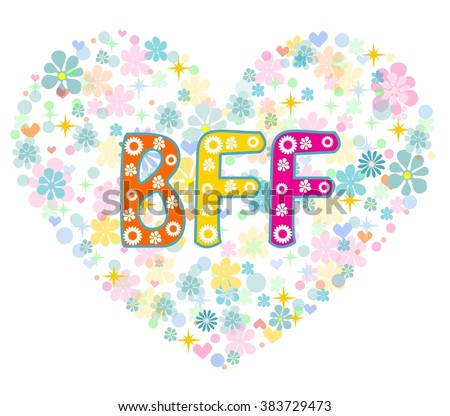 Bff Stock Photos, Royalty-Free Images & Vectors - Shutterstock