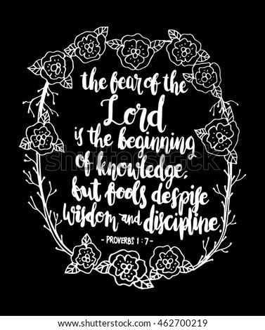 Bible Quote. The Fear Of Lord Is The Beginning Of Knowledge With Floral  Frame.