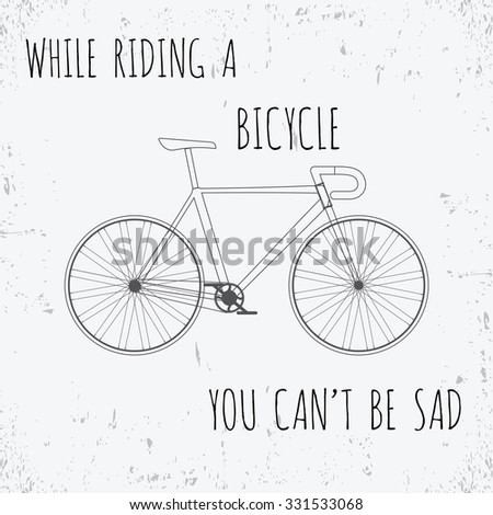Bicycle Quote . Vector illustration - stock vector