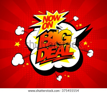 Big deal now on vector illustration in pop-art style - stock vector