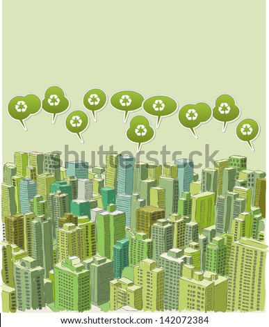 Big green city landscape with buildings with recycling symbol on green speech balloon.  - stock vector
