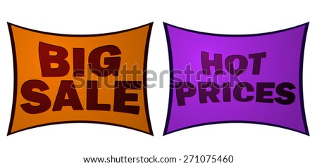Big Sale and Hot Prices Stylized Sticker Signs, Vector Illustration isolated on White Background.  - stock vector