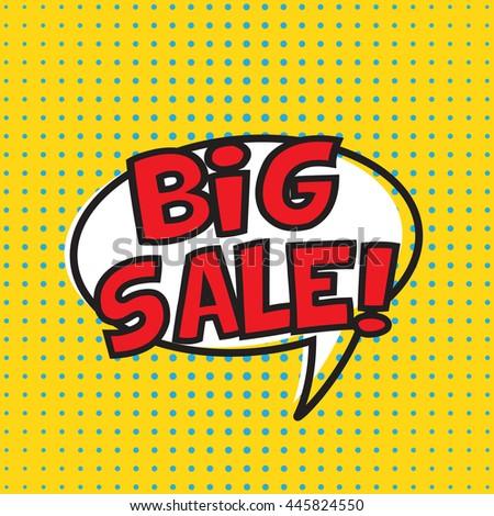 Big sale banner design speech bubble. Vector illustration. Cartoon. Dotted background - stock vector