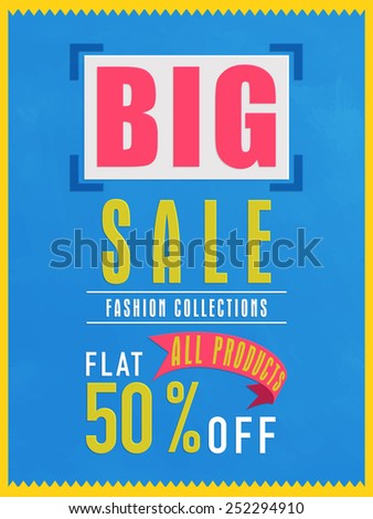 Big sale flyer, banner or poster design with flat discount on all products. - stock vector