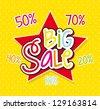 big sale label over yellow background. vector illustration - stock vector